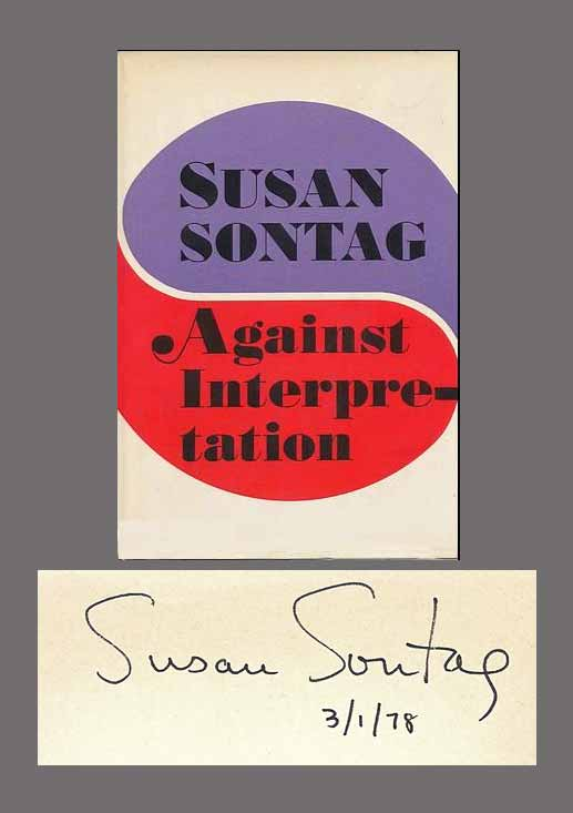 Susan sontag essay against interpretation